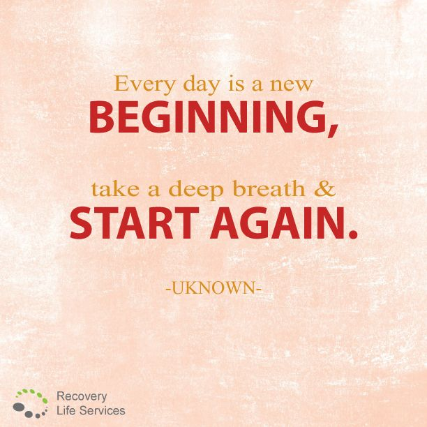 there 39 s always a new day to start again everyday start