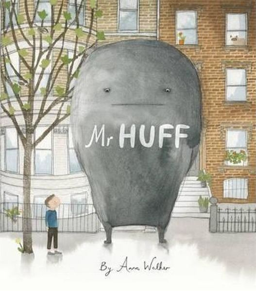 """Mr Huff"", by Anna Walker.  Bill is having a bad day. Mr Huff is following him around and making everything seem difficult. Bill tries to get rid of him, but Mr Huff just gets bigger and bigger! Then they both stop, and a surprising thing happens ..."