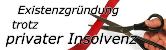 selbstständig machen während einer privaten Insolvenz hat viele positive Voraussetzungen in der Wohlverhaltensphase.