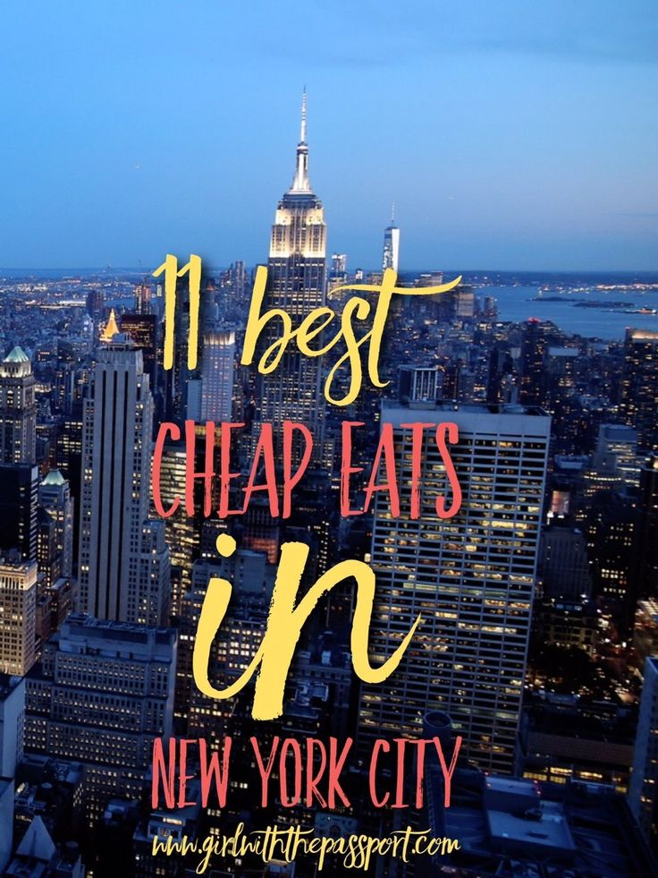 A local's Guide to the 11 Best New York City Cheap Eats