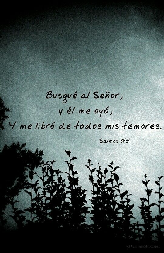 **Salmo34: 4** ♡ #Dios#Salmos#Biblia