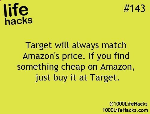 Another inner wrote ~ I double-checked this and it's true! The item on Amazon MUST be being sold by Amazon though-- no third-party sellers.  Target also price matches Toys R Us, Best Buy, and Babies R Us!  I edited the source so you can click on this pin and read the Target Price Match policy on their website. :) #LifeHacks
