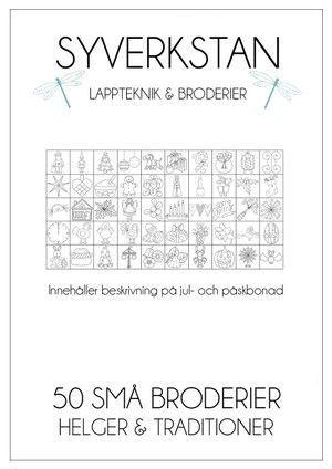 50 SMÅ BRODERIER - HELGER & TRADITIONER -50 små broderimönster samt beskrivning på väggbonad