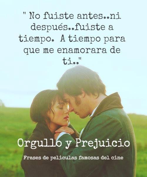 Las Frases Mas Romanticas de Peliculas Orgullo y Prejuicio