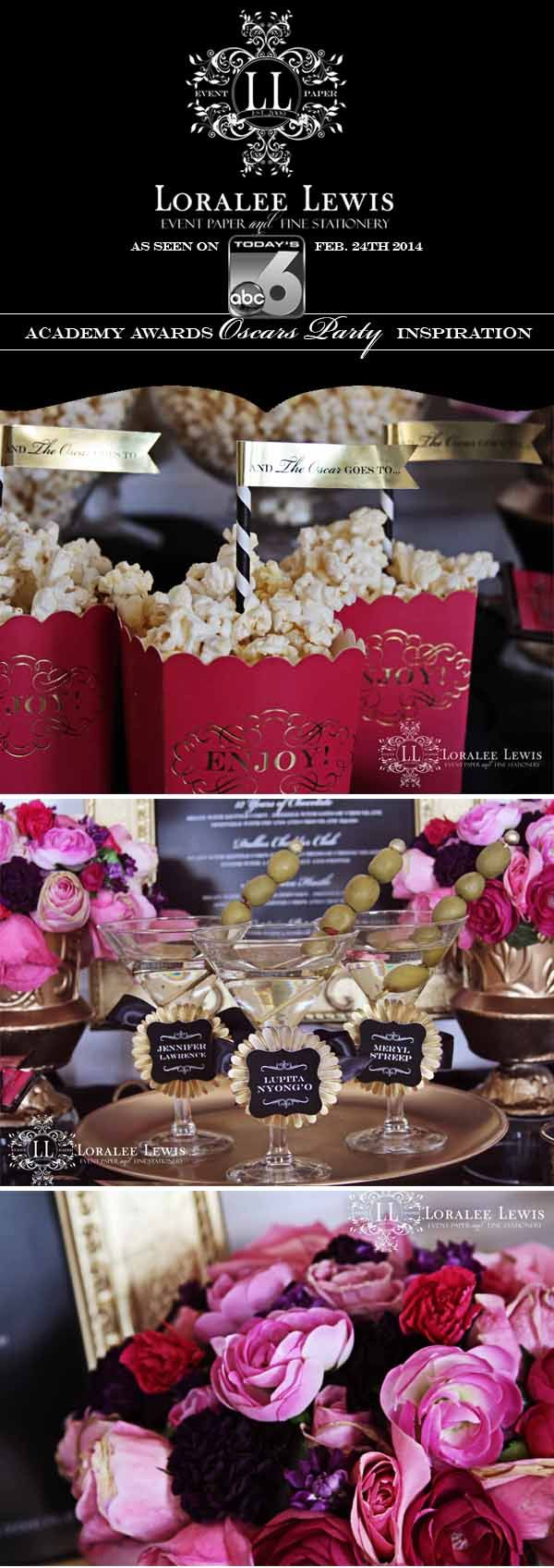 Oscars Party Inspiration with Loralee Lewis, www.LoraleeLewis.com,  as seen on ABC Channel 6