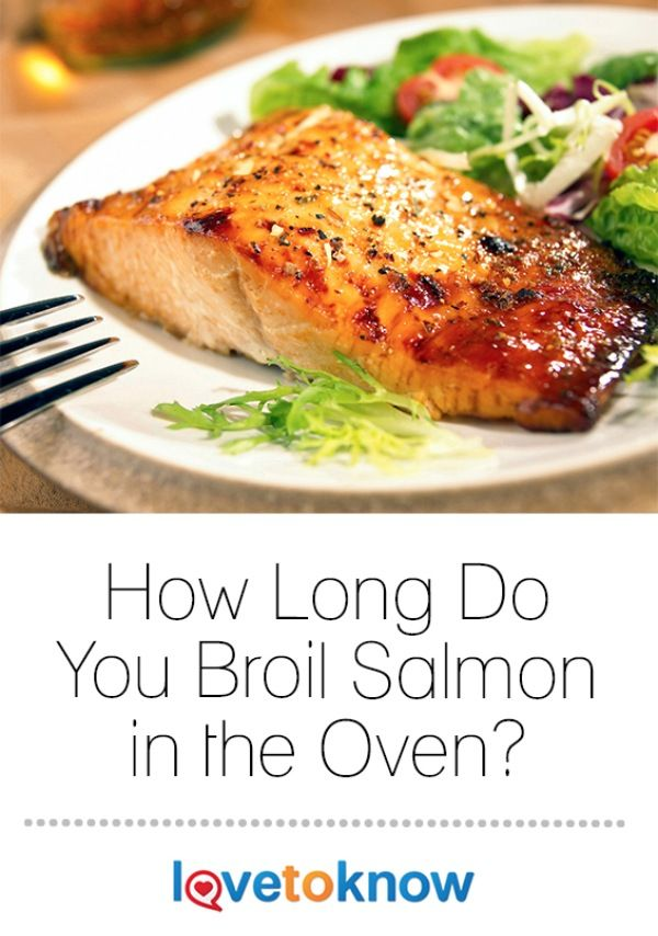 The 25 best how to broil salmon ideas on pinterest shrimp in how long do you broil salmon in an oven ccuart Choice Image
