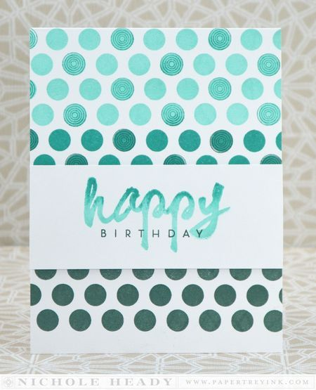 Ombre Happy Birthday Card by Nichole Heady for Papertrey Ink (March 2014)