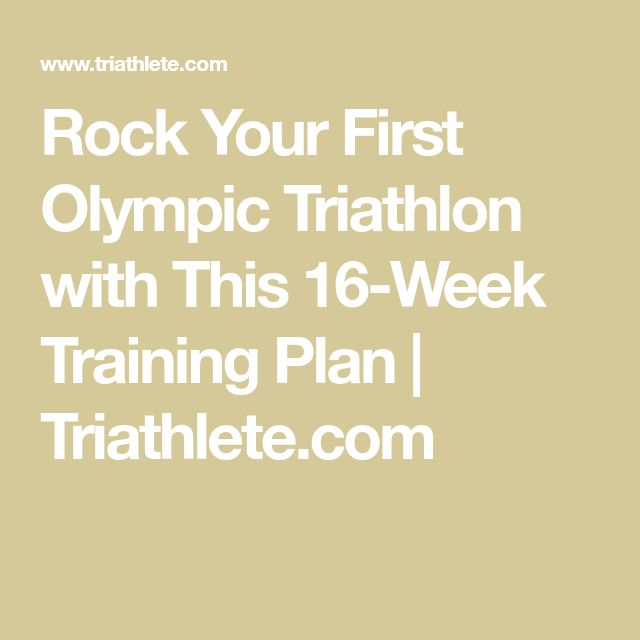 Rock Your First Olympic Triathlon with This 16-Week Training Plan | Triathlete.com