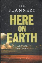 Here on Earth - Tim Flannery 2011