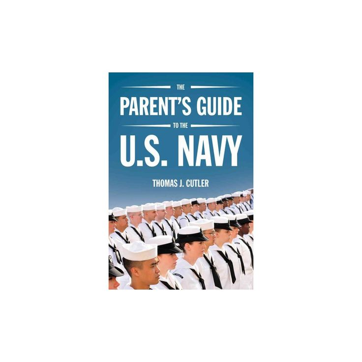 Parent's Guide to the U.s. Navy (Paperback) (Thomas J. Cutler)