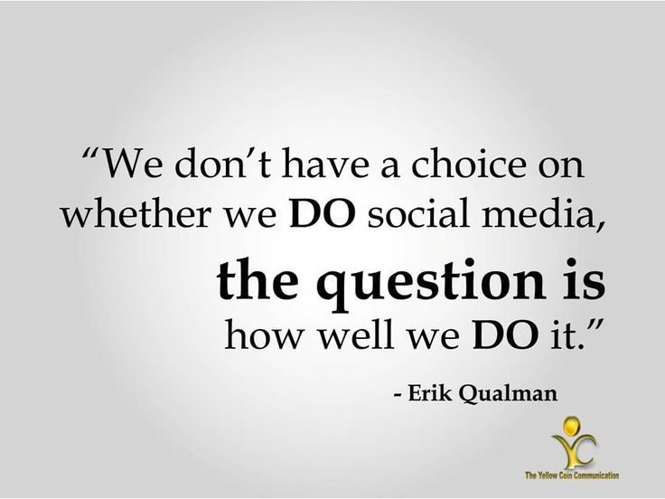 We don't have a choice on whether we DO Social media, the question is how well we DO it. - #ErikQualman #SocialMedia #TYCC