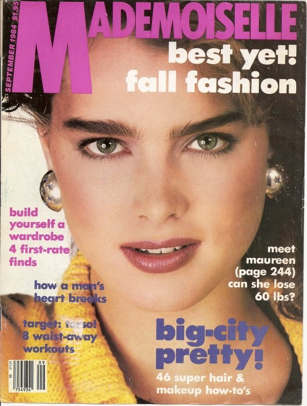 Mademoiselle Magazine Cover September 1984 Brooke Sheilds - I graduated from Seventeen to Mademoiselle around 1982 (when I was 16).
