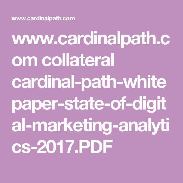 www.cardinalpath.com collateral cardinal-path-whitepaper-state-of-digital-marketing-analytics-2017.PDF