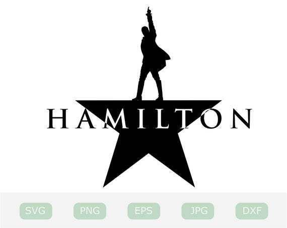 Hamilton Svg Broadway Hamilton Musical Print Digital Download Cricut3425274 By Customizedsvg 3 43 Usd Svg Files For Cricut Hamilton Musical Svg