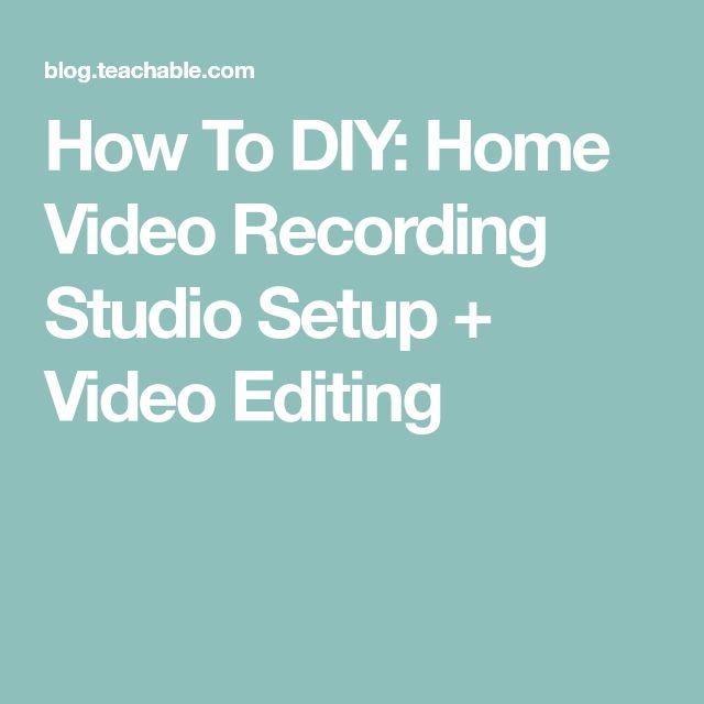 How To DIY: Home Video Recording Studio Setup + Video Editing