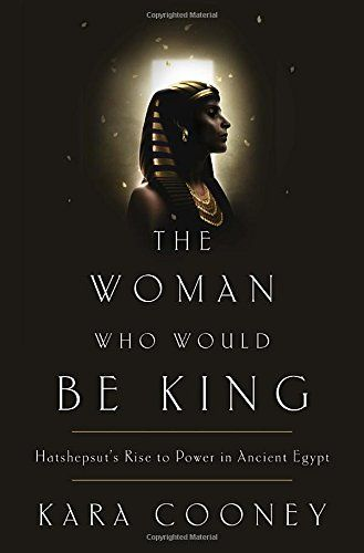 The Woman Who Would Be King: Hatshepsut's Rise to Power in Ancient Egypt by Kara Cooney http://www.amazon.com/dp/0307956768/ref=cm_sw_r_pi_dp_IQ.qub0E0JCGY