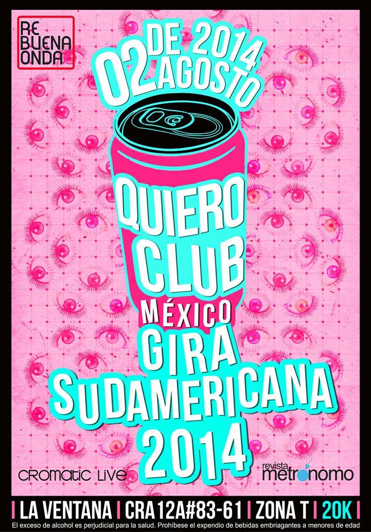 Gira Sudamericana #QuieroClub10Años 02/08 La Ventana #Bogotá
