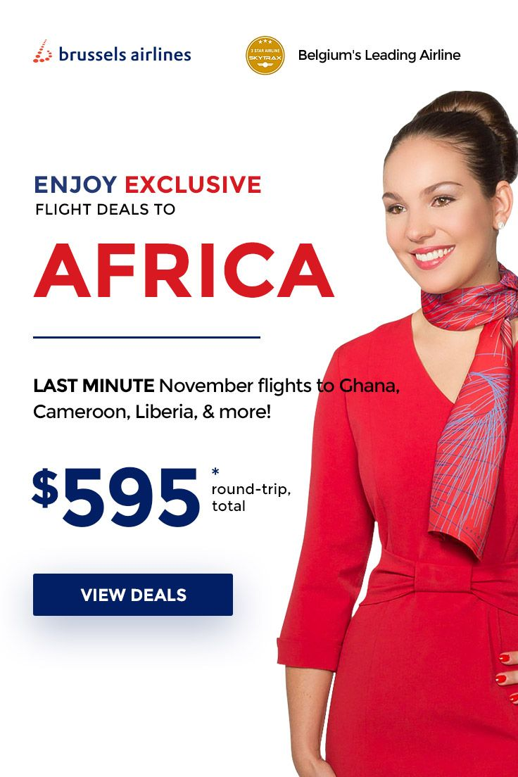‼️LAST MINUTE DEALS to AFRICA Fly this November with Brussels Airlines to your favorite African destinations! ✈️ Destinations include Ghana, Cameroon, Liberia, Sierra Leone, Uganda, Senegal, and Rwanda! Travel on: Nov 8 - Nov 29, 2017. Sale ends Nov 12, 2017. Call us now on ☎️844-895-2138 (24/7 & toll-free) to get your last minute deal and fly away soon!