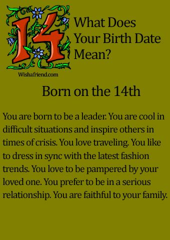 What Does Your Birth Date Mean?- Born on the 14th