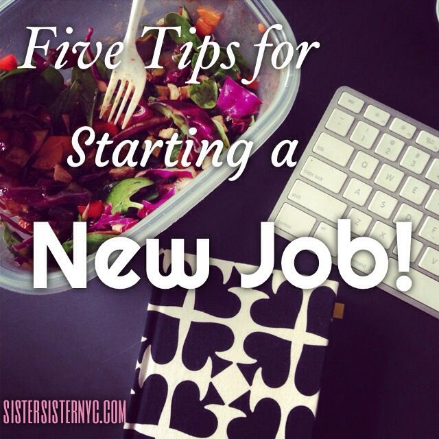 starting a new job tips