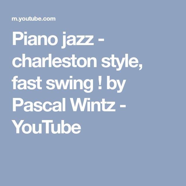 Piano jazz - charleston style, fast swing ! by Pascal Wintz - YouTube