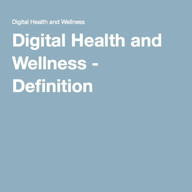Digital Health and Wellness - Definition