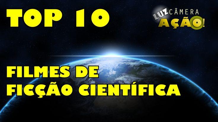 Superficção: Top 10 Os Melhores Filmes de Ficção Científica de ...