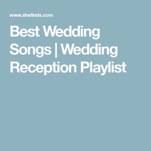 The 25 Best Wedding Reception Playlist Ideas On Pinterest