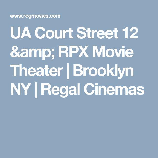 UA Court Street 12 & RPX Movie Theater | Brooklyn NY | Regal Cinemas