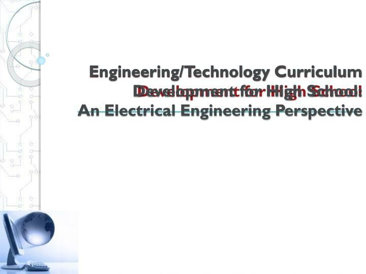 Transportation Design Electrical Engineering Technology Electrical Engineering Technology Elect In 2020 Curriculum Development Engineering Technology Curriculum