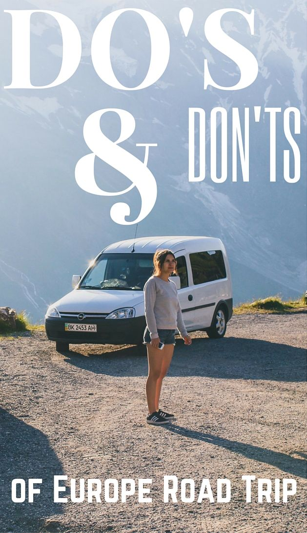 Best advice and tips about Do's and Don'ts of your Europe #roadtrip gained on personal experience :)