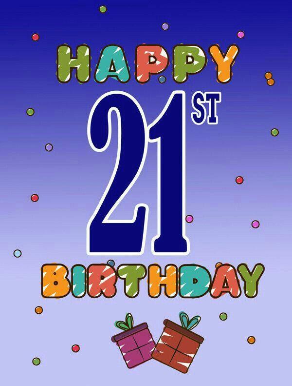 ♡☆ Happy 21st Birthday! ☆♡