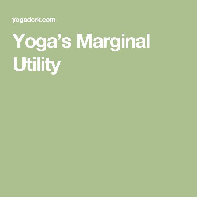 Yoga's Marginal Utility