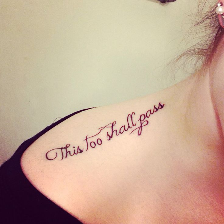 """Tattoo Name Quotes: """"This Too Shall Pass"""" Tattoo Done At Red Dragon Tattoo In"""
