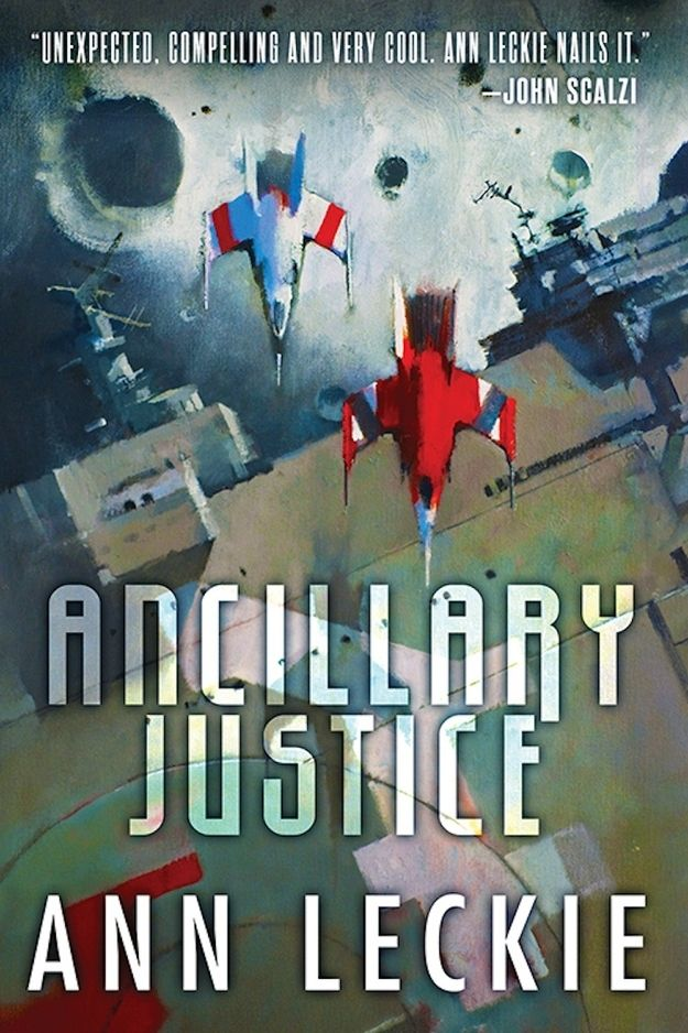 Ancillary Justice, by Ann Leckie | The 14 Greatest Science Fiction Books Of The Year