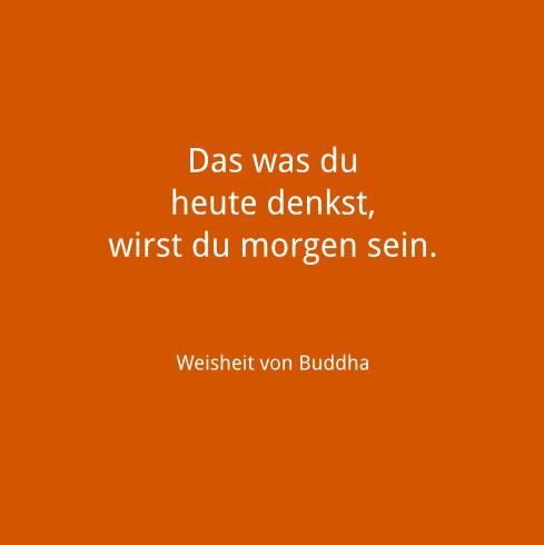 Weisheiten und Zitate: Weisheiten und Zitate in Bildern (Zen)