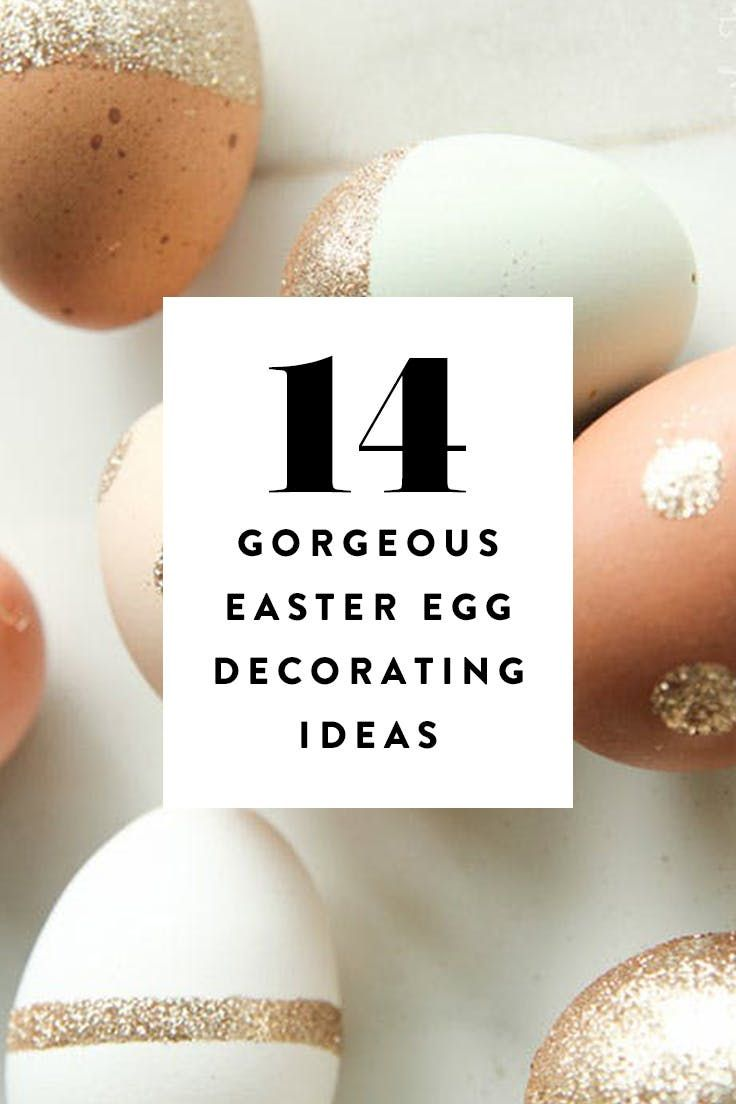 15 Simply Gorgeous Easter Egg Decorating Ideas
