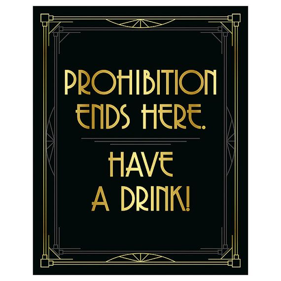 Roaring 20s party decorations - Prohibition ends here, have a drink! Great…