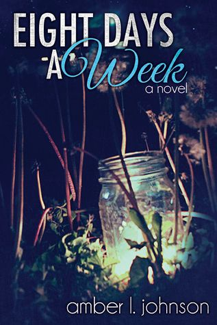FicWishes: Happy Release Day - EIGHT DAYS A WEEK by Amber L. Johnson - My Review + Amber's PLAYLIST + GIVEAWAY