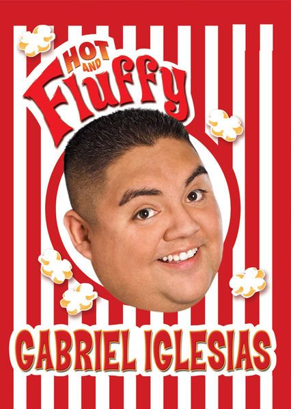 "Check out ""Gabriel Iglesias: Hot and Fluffy"" on Netflix"