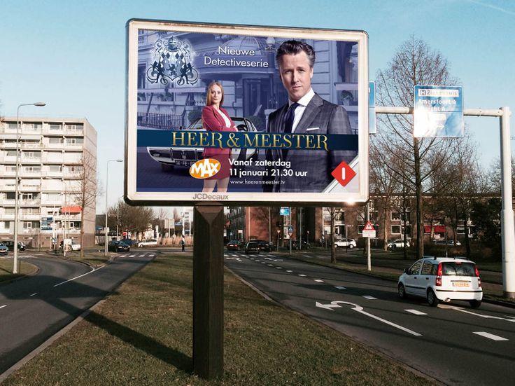 Heer en Meester televisieserie. Billboard. van ontwerp en uitvoering campagne iov Omroep MAX