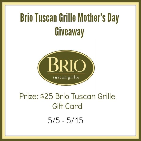 BRIO Tuscan Grill Mother's Day Giveaway