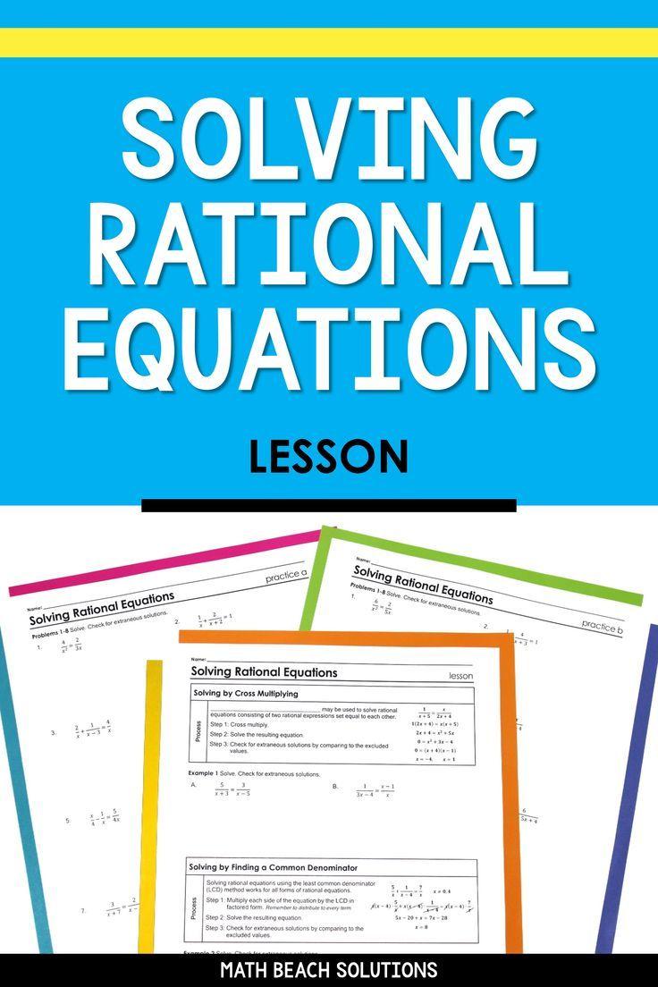 Solving Rational Equations Lesson Algebra Lesson Plans Algebra Lessons Equations