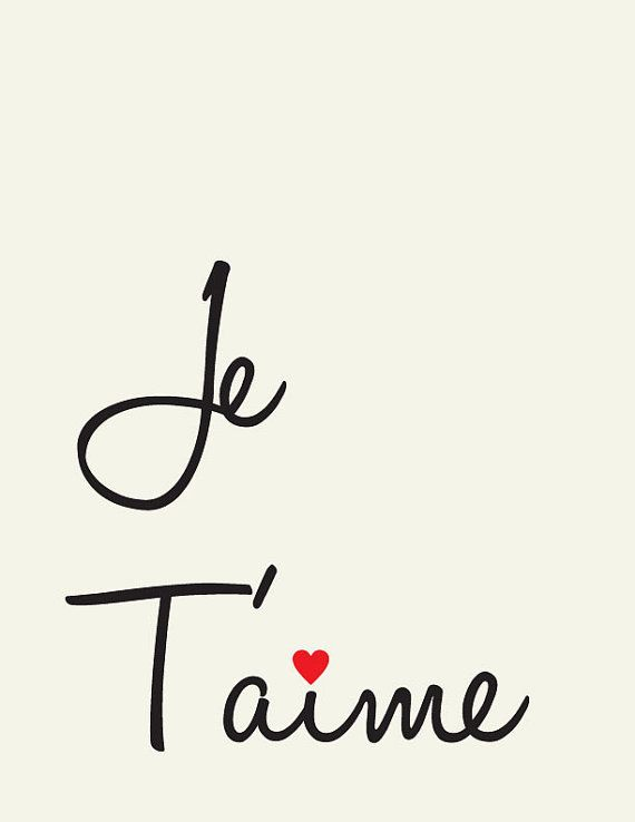 Je T'aime // I Love you // French love quote // Art by LADYBIRDINK, $18.00 so putting this in my room...
