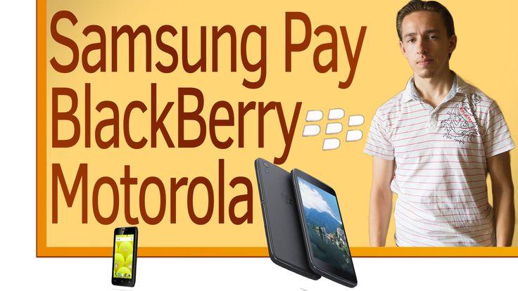 видео -https://www.youtube.com/watch?v=4XtRaBtehUU   BlackBerry не будет производить смартфоны, Motorola обновляет свои смартфоны до андроида 7.0, Fly Stratus 6 очень бюджетная новинка поступил на прилавки, Samsung Pay в россии уже доступен в банках МТС, ВТБ 24, Альфа-Банк, Русский Стандарт, Райффайзенбанк, Яндекс. Новинки смартфонов от компании вернии Vernee Apollo 2 Vernee Mars Pro Vernee Thor Pro.  смартфоны Vernee - htt  3 октября 2016