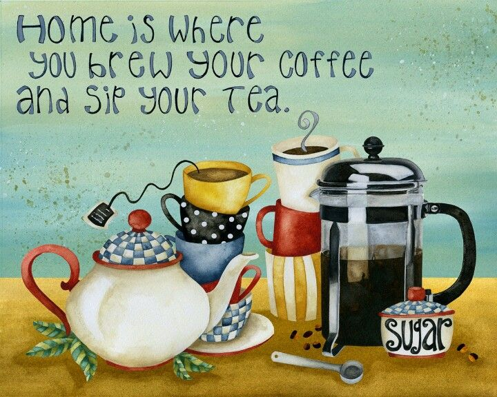 Home is where you brew your coffee and stir your tea