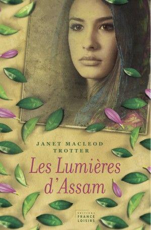"""Chronique: """" Les lumières d'Assam"""""""