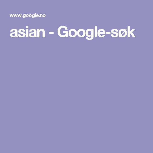 asian - Google-søk