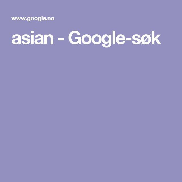 asian - Google-søk