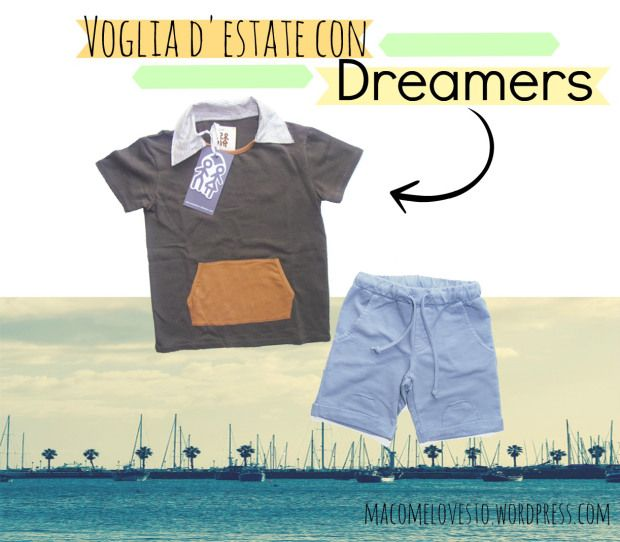 Dreamers - Ma come lo vesto?